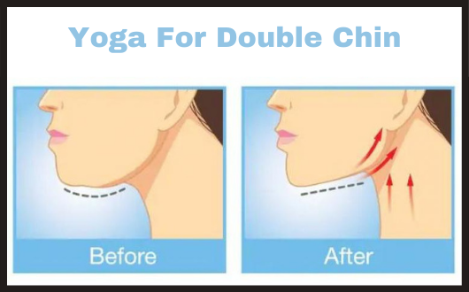 Yoga For Double Chin