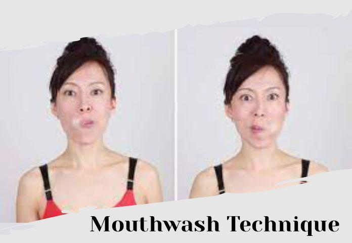 Mouthwash Technique